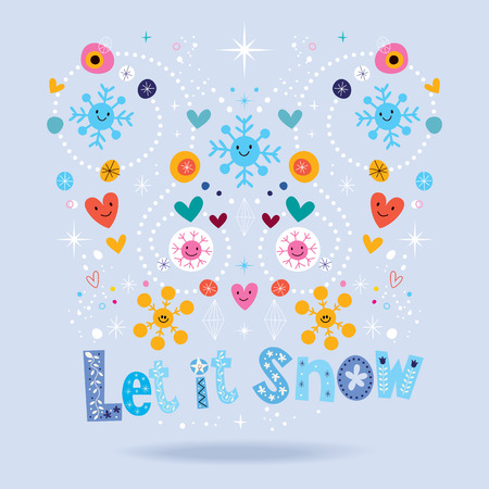 let on: Let it snow