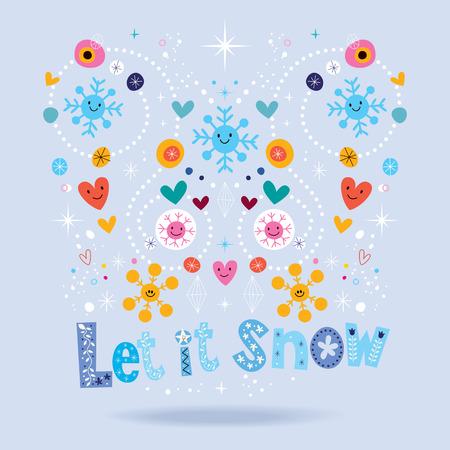 let: Let it snow