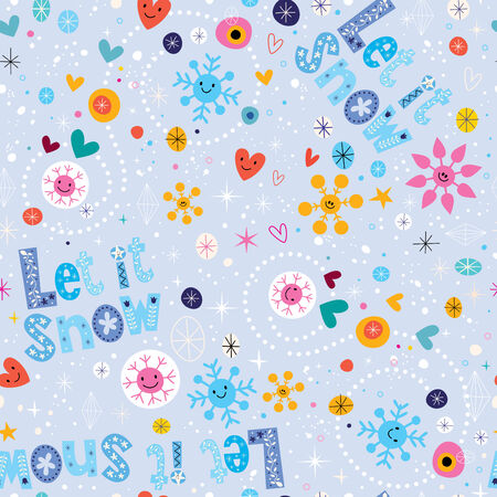 let on: Let it snow winter seamless pattern Illustration