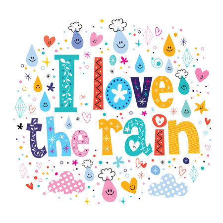 rainy days: I love the rain Illustration
