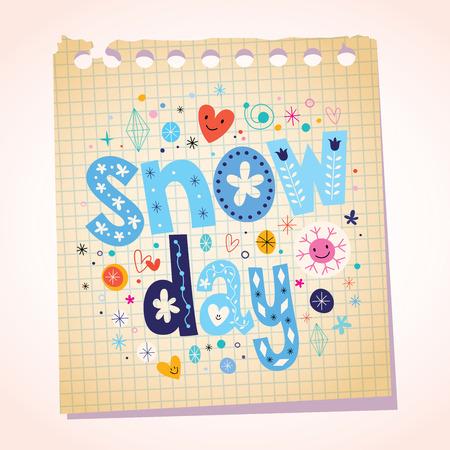 let it snow: snow day notepad paper cartoon illustration Illustration