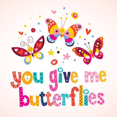 You give me butterflies Vector