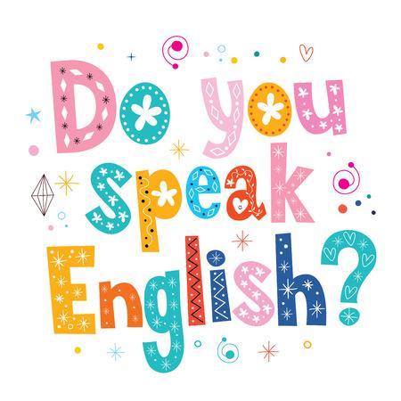 speak: do you speak English decorative lettering text