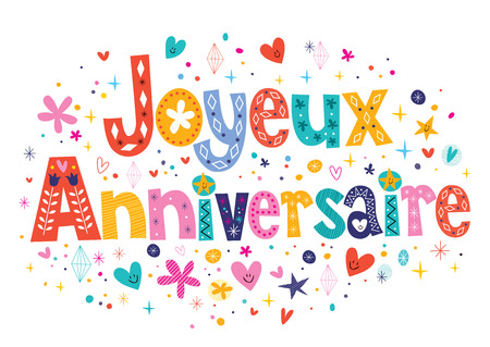 happy birthday text: Joyeux Anniversaire Happy Birthday in French decorative lettering Stock Photo