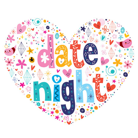 romance: date night heart shaped typography lettering design