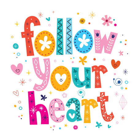 follow: follow your heart Stock Photo