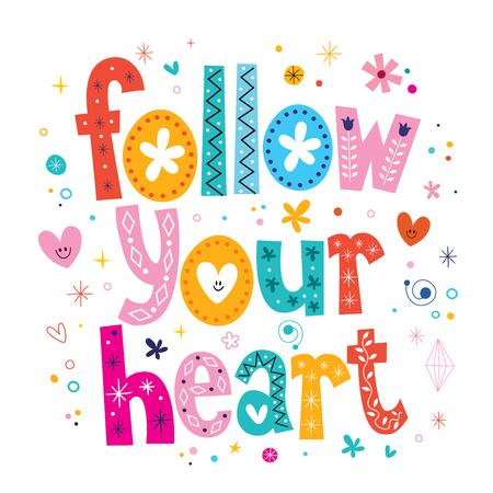 follow: follow your heart Stock Photo