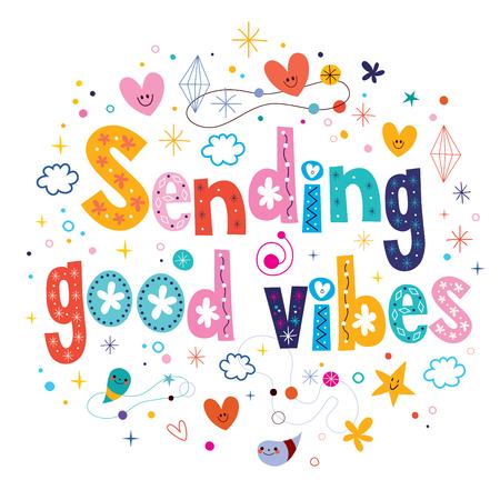 sending: Sending good vibes