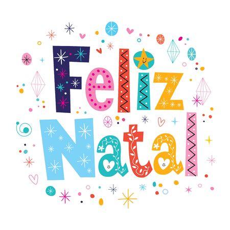 natal: Merry Christmas Feliz Natal - portuguese - Portuguese lettering decorative text