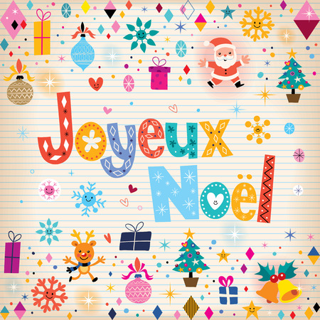joyeux: Joyeux Noel - Merry Christmas in French