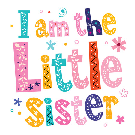 sisters: I am the little sister