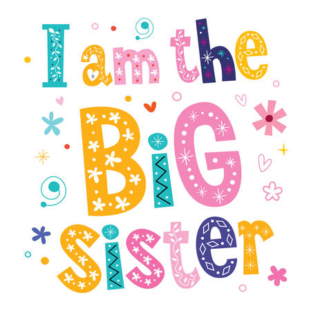 tee shirt: I am the big sister Illustration