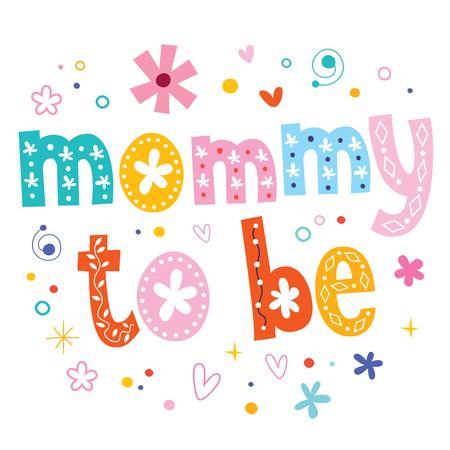 mummy: Mommy to be Illustration