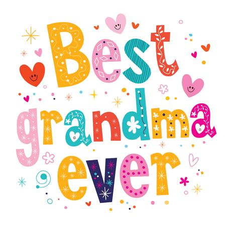 abuela: La mejor abuela nunca