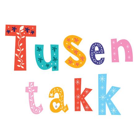 many thanks: tusen takk thank you very much - many thanks Norwegian Illustration