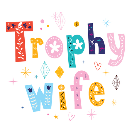 wife: trophy wife Illustration