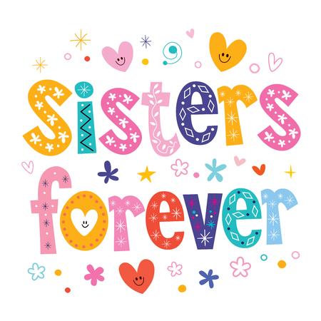 forever: Sisters forever