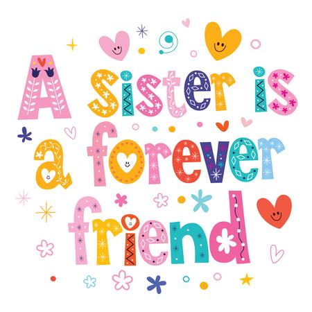 Eine Schwester ist ein Foreverfreund