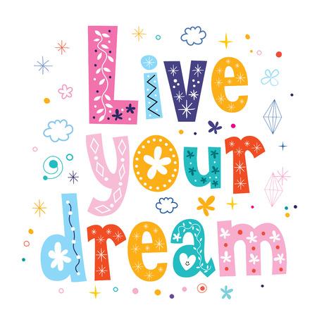 affirmation: Live your dream