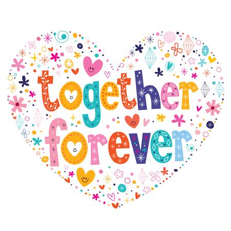 type lettering: together forever heart shaped type lettering vector design