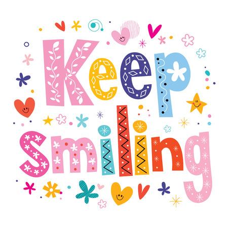 keep: Keep smiling