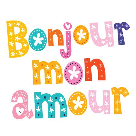 bonjour: Bonjour mon amour Illustration