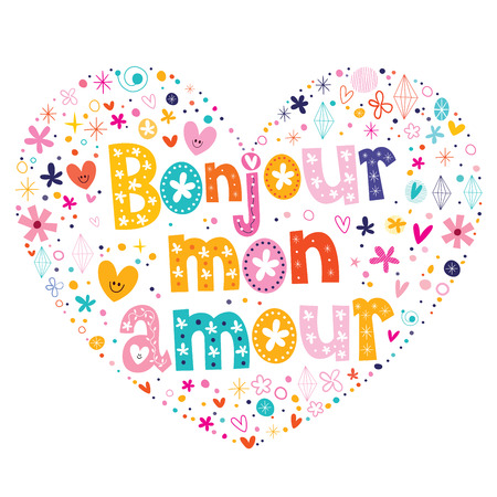 hello heart: Bonjour mon amour French heart shaped type lettering vector design