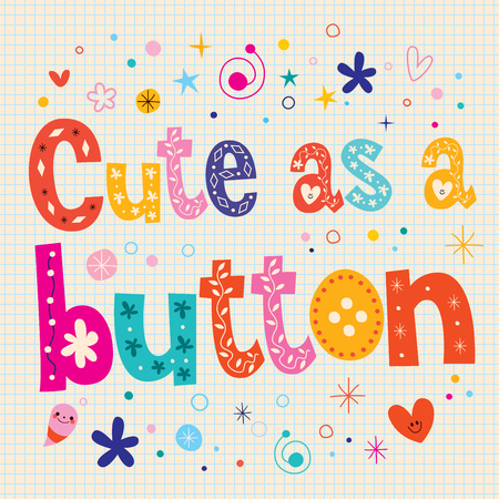 type lettering: Cute as a button decorative type lettering text design