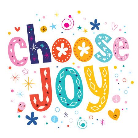 choose joy Vettoriali