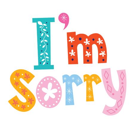 im: Im sorry