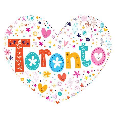toronto: Toronto heart shaped type lettering vector design