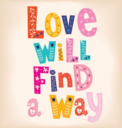 way: Love will find a way