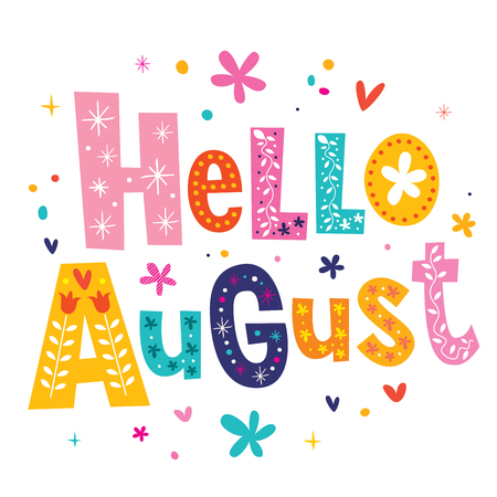 august: Hello August Illustration