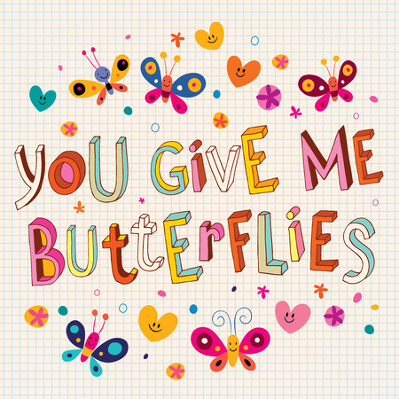 give: You give me butterflies Illustration