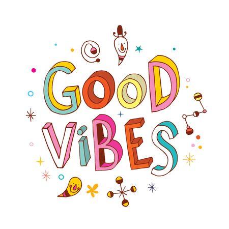 good life: good vibes