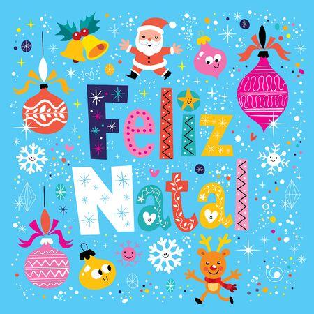 Merry Christmas Feliz Natal - portugues - Portuguese greeting card Vektorové ilustrace