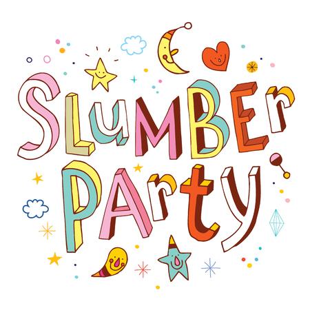 slumber party: Slumber party