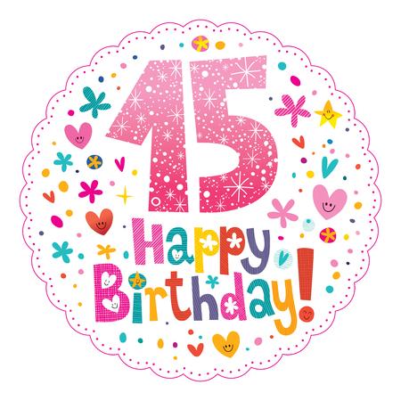 15: Happy Birthday 15 years greeting card