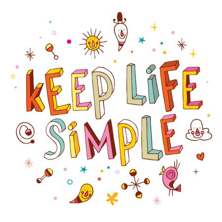 simple life: Keep life simple