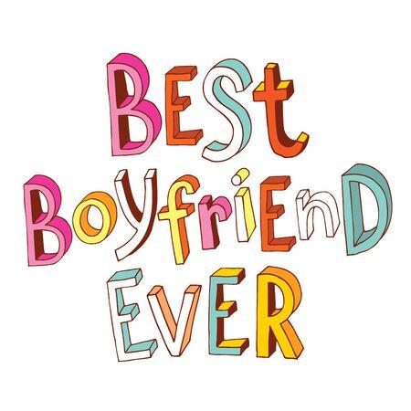 ever: best boyfriend ever Illustration