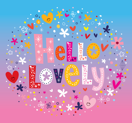 type lettering: Hello lovely flowers and hearts type lettering design