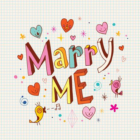 marry me: Marry me type lettering decorative text design