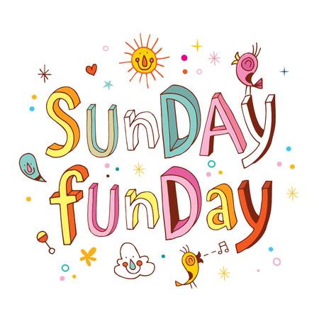 słońce: Niedziela funday - inspirujący cytat typograficzny unikalne ręcznie drukiem Ilustracja