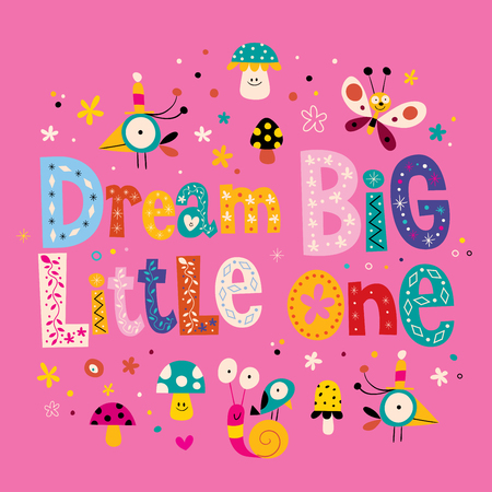 nursery room: Dream big little one quote baby room wall nursery room wall decoration nursery wall art Illustration