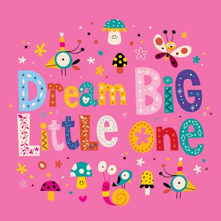 garderie: Dream big petite citation décoration murale mur de la chambre de bébé pépinière chambre mur de pépinière art Illustration
