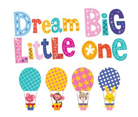 little one: Dream big little one - kids nursery art with baby animals Illustration