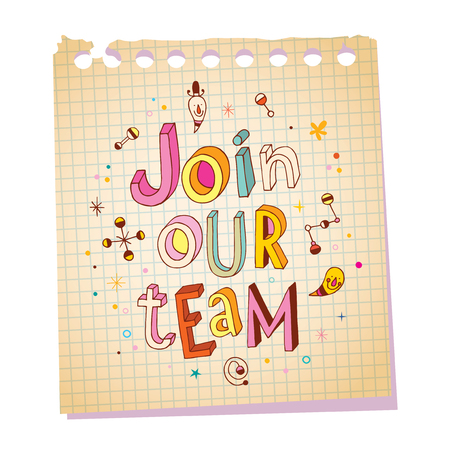 join our team: Join our team notepad paper message with unique hand lettering design
