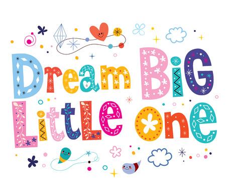 little one: Dream big little one - nursery art Illustration