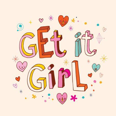 t shirt design: Get it girl motivational lettering design