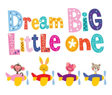 little one: Dream big little one - kids nursery art with baby animals in airplanes